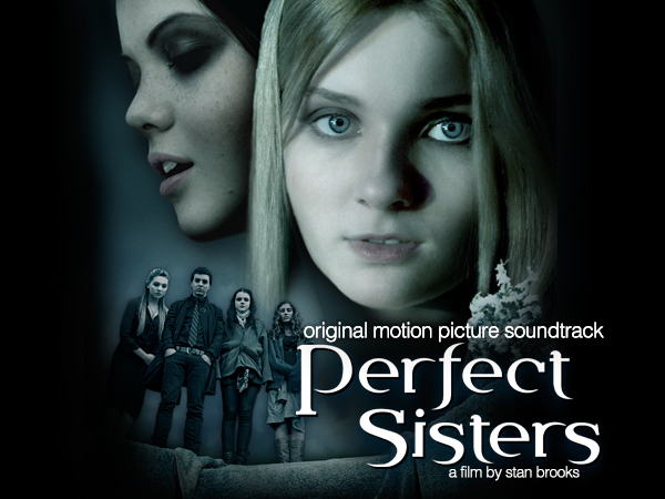 Lakeshore Records: Perfect Sisters Soundtrack - Abigail Breslin & Georgie Henley